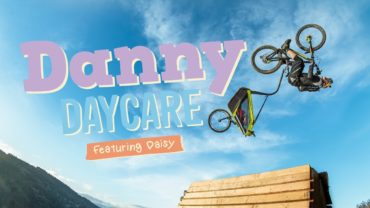 Danny MacAskill: Danny Daycare
